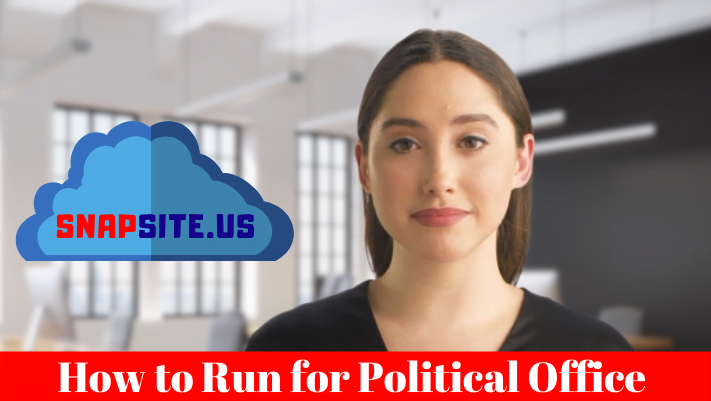 How to Run for Political Office SnapSite.us